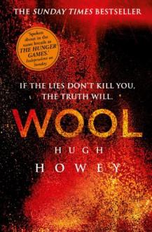 Wool Omnibus (Silo, #1, Wool, #1-5) - Hugh Howey