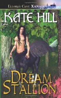 Dream Stallion - Kate Hill