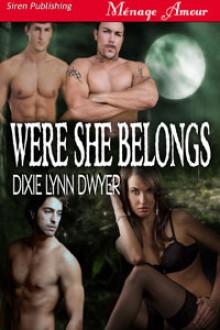 Were She Belongs (Were Trilogy, #1) - Dixie Lynn Dwyer