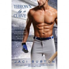 Thrown by a Curve (Play by Play, #5) - Jaci Burton