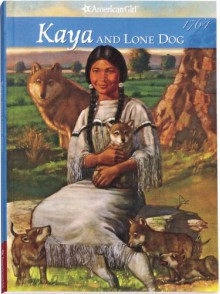 Kaya And Lone Dog (American Girl (Quality)) - Janet Shaw