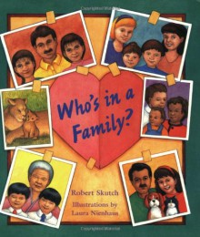 Who's in a Family? - Robert Skutch