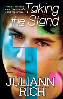 Taking the Stand - Juliann Rich