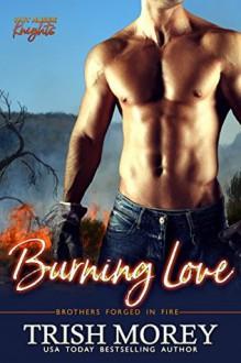 Burning Love - Trish Morey