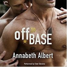 Off Base - Annabeth Albert, Tyler Stevens