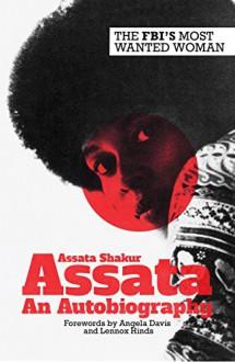 Assata: An Autobiography - Assata Shakur