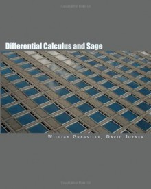 Differential Calculus and Sage - David Joyner, William Granville