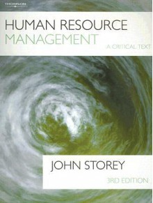 Human Resource Management: A Critical Text - John Storey