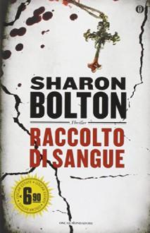 Raccolto di sangue - Sharon Bolton