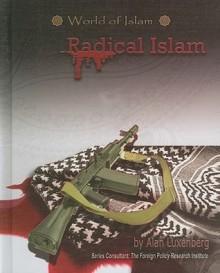 Radical Islam (World Of Islam) - Roy P. Mottahedeh