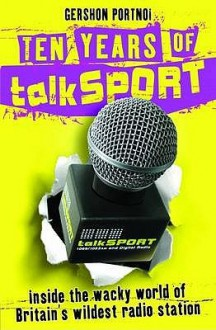 "Ten Years Of ""Talk Sport"" - Gershon Portnoi"