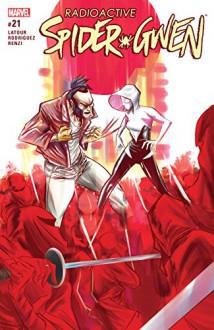 Spider-Gwen (2015-) #21 - Jason Latour,Robbi Rodriguez