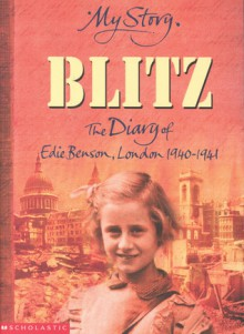 Blitz: The Diary of Edie Benson, London, 1940-1941 - Vince Cross