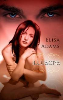 Illusions - Elisa Adams
