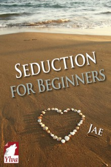 Seduction for Beginners - Jae
