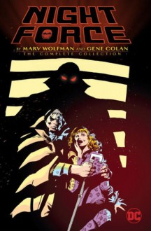 Night Force by Marv Wolfman and Gene Colan: The Complete Series - Marv Wolfman,Gene Colan
