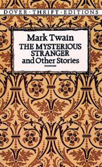 The Mysterious Stranger and Other Stories - Mark Twain