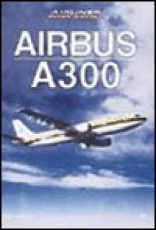 Airbus A300 - Gunter G. Endres