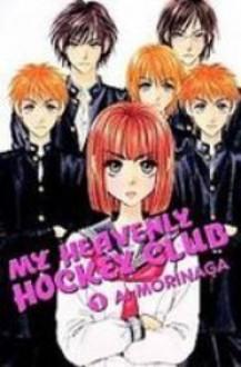 My Heavenly Hockey Club 1 - Ai Morinaga