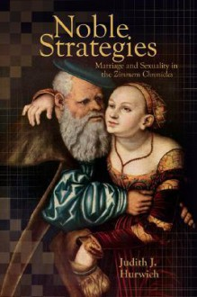 Noble Strategies - Judith J. Hurwich