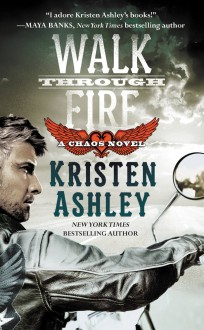 Walk Through Fire - Kristen Ashley