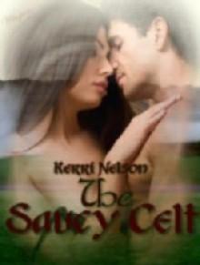 The Saucy Celt - Kerri Nelson