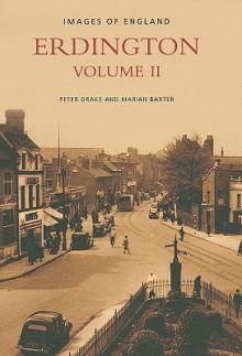 Erdington Volume II - Peter Drake, Marian Baxter