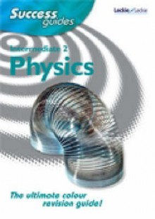 Intermediate 2 Physics (Success Guides) - John Taylor
