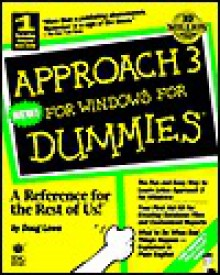 Approach 3 for Windows for Dummies - Doug Lowe