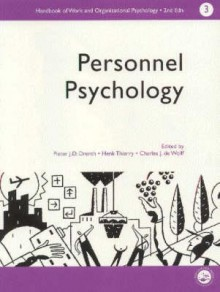 A Handbook of Work and Organizational Psychology: Personnel Psychology - P.J.D. Drenth, H. Thierry