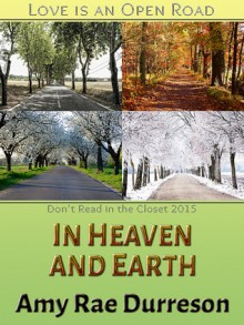 In Heaven and Earth - Amy Rae Durreson