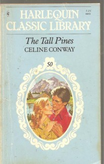 The Tall Pines - Celine Conway