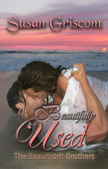 Beautifully Used - Susan Griscom
