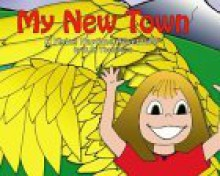 My New Town: A Flying Naptime Adventure - D.R. Thompson, Dave Thompson