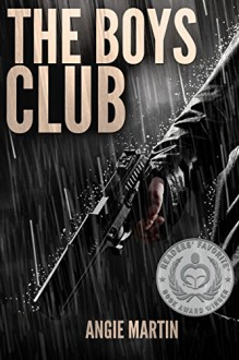 The Boys Club: An action-packed suspense thriller - Angie Martin