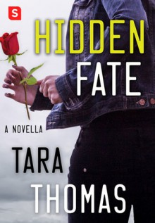 Hidden Fate - Tara Q. Thomas