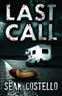 Last Call - Sean Costello