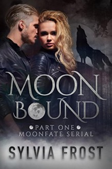 Moonbound - Sylvia Frost