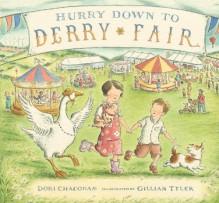 Hurry Down to Derry Fair - Dori Chaconas, Gillian Tyler