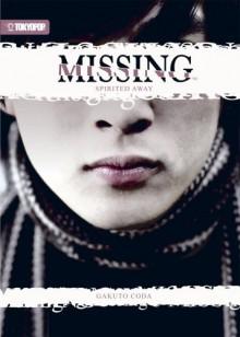 Missing (Novel) Volume 1: Spirited Away - Gakuto Coda
