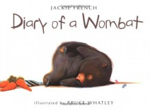 Diary of a Wombat - Jackie French,Bruce Whatley