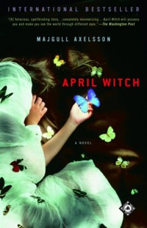 April Witch - Majgull Axelsson