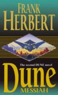 Dune Messiah - Frank Herbert