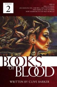 Books of Blood: Volume 2 - Clive Barker