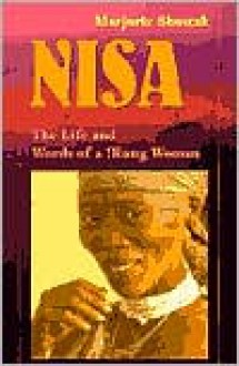 Nisa: The Life and Words of a !Kung Woman - Marjorie Shostak