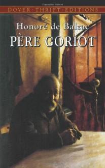 Père Goriot - Ellen Marriage, Honoré de Balzac