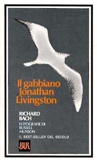 Il gabbiano Jonathan Livingston - Richard Bach, Russell Munson, Pier Francesco Paolini