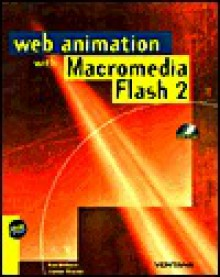 The Flash 2 Web Animation Book - Ken Milburn, Janine Warner