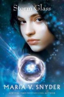 Storm Glass - Maria V. Snyder