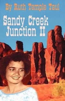 Sandy Creek Junction II - Ruth Temple Taul